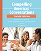 Compelling American Conversations Teacher's Edition book cover